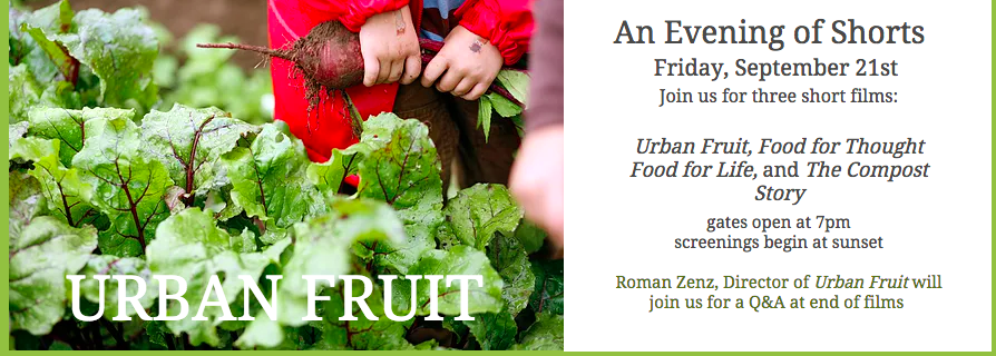 Free Screening - An Evening of Shorts (Urban Fruit, Food for Thought Food for Life, and The Compost Story
