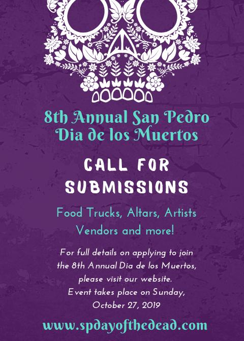 8th Annual San Pedro Dia de los Muertos