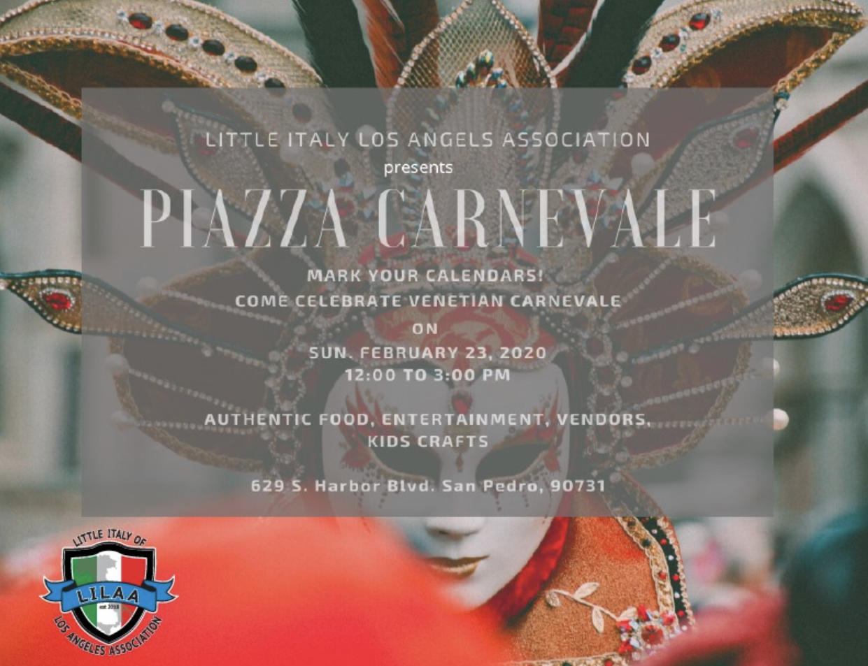 Piazza Carnevale Event present by Little Italy of LA Assoc.