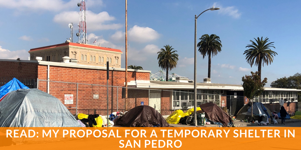 Janice Hahn's Proposal for a Temporary Shelter in San Pedro